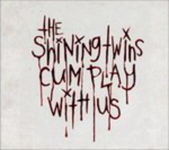 Cum Play with us - CD Audio Singolo di Shining Twins