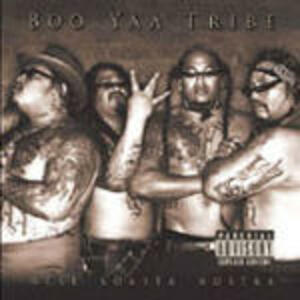 West Koasta Nostra - CD Audio di Boo Yaa Tribe
