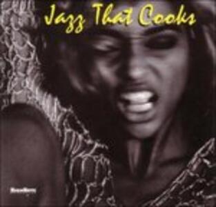 Jazz That Cooks - CD Audio