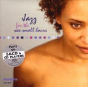Jazz for Wee Small Hours - SuperAudio CD