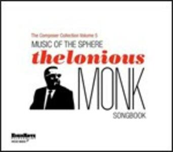 Music of the Sphere. Thelonius Monk Songbook. The Composer Collection vol.5 - CD Audio