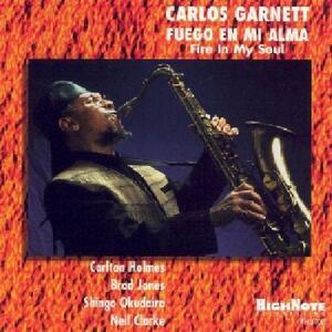 Fire in My Soul - CD Audio di Carlos Garnett