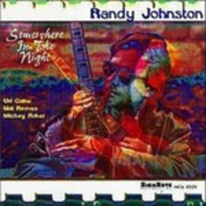 Somewhere in the Night - CD Audio di Randy Johnston