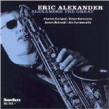 Alexander the Great - CD Audio di Eric Alexander