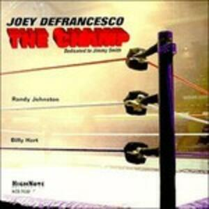 Champ - CD Audio di Joey DeFrancesco