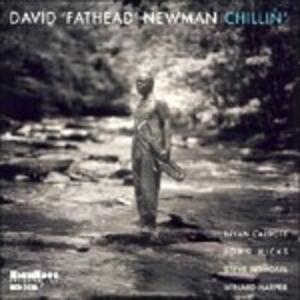 Chillin' - CD Audio di David Fathead Newman