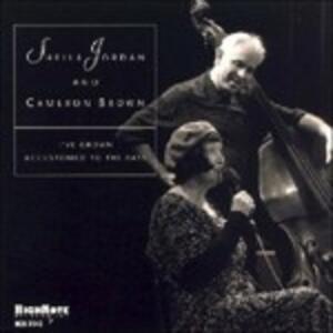 I've Grown Accustomed to the Bass - CD Audio di Sheila Jordan,Cameron Brown