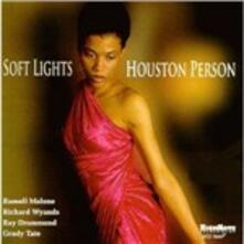 Soft Lights - CD Audio di Houston Person