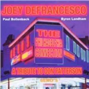 Philadelphia Connection - CD Audio di Joey DeFrancesco