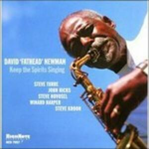 Keep the Spirits Singing - CD Audio di David Fathead Newman