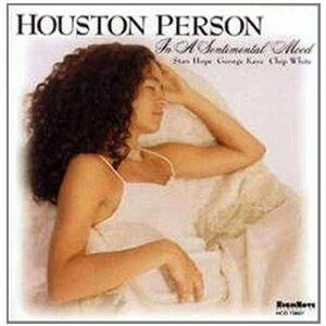 In a Sentimental Mood - CD Audio di Houston Person