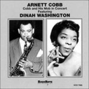 In Concert - CD Audio di Dinah Washington,Arnett Cobb