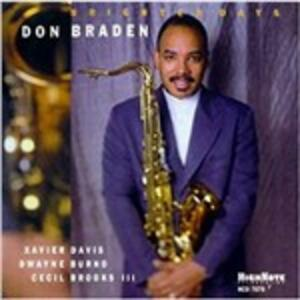 Brighter Days - CD Audio di Don Braden