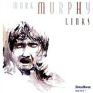 Links - CD Audio di Mark Murphy