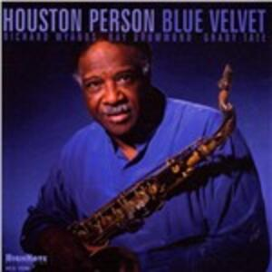 Blue Velvet - CD Audio di Houston Person