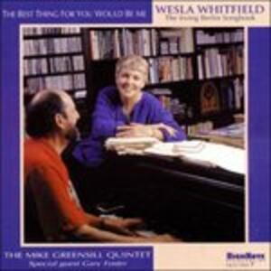 Best Thing for You Would - CD Audio di Wesla Whitfield