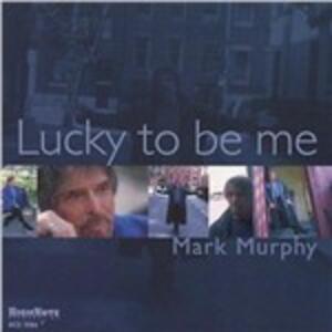 Lucky to Be Me - CD Audio di Mark Murphy