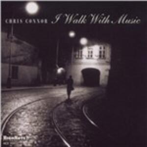 I Walk with Music - CD Audio di Chris Connor
