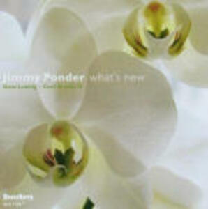 What's New - CD Audio di Jimmy Ponder
