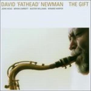 The Gift - CD Audio di David Fathead Newman