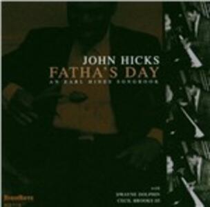 Fatha's Day - CD Audio di John Hicks