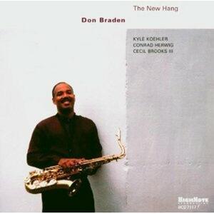 New Hang - CD Audio di Don Braden