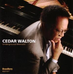 Underground Memoirs - CD Audio di Cedar Walton