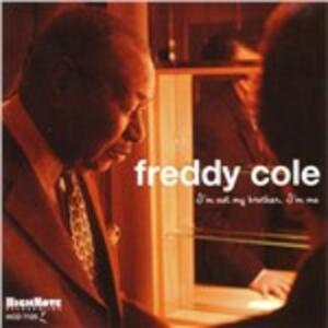 I'm Not My Brother I'm Me - CD Audio di Freddy Cole