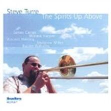 Spirits Up Above - CD Audio di Steve Turre