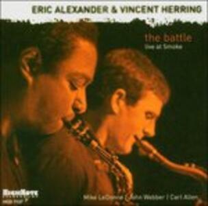 Battle. Live at Smoke - CD Audio di Eric Alexander