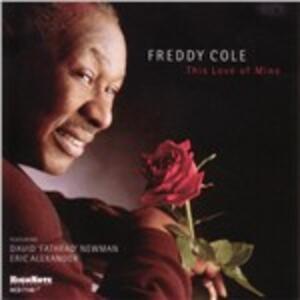 This Love of Mine - CD Audio di Freddy Cole