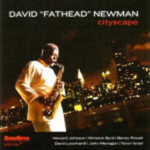 Cityscape - CD Audio di David Fathead Newman