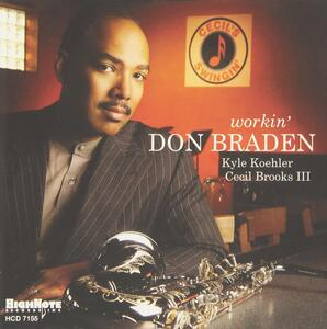 Workin' - CD Audio di Don Braden