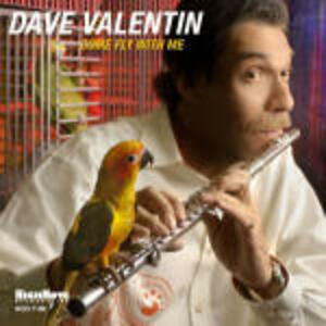 Come Fly with Me - CD Audio di Dave Valentin