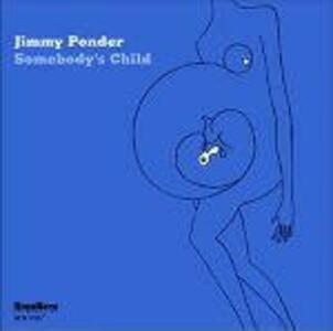 Somebody's Child - CD Audio di Jimmy Ponder