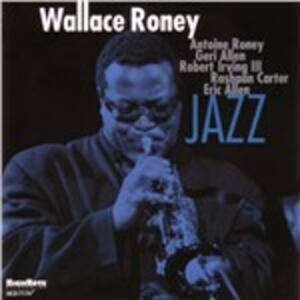Jazz - CD Audio di Wallace Roney