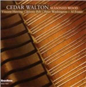 Seasoned Wood - CD Audio di Cedar Walton