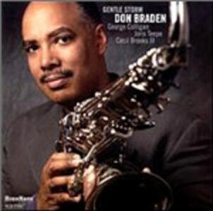 Gentle Storm - CD Audio di Don Braden