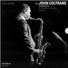Early Trane. The John Coltrane Songbook vol.2 - CD Audio di John Coltrane