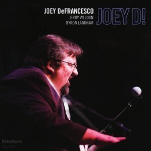 Joey D! - CD Audio di Joey DeFrancesco