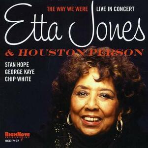 The Way We Were. Live in Concert - CD Audio di Houston Person,Etta Jones