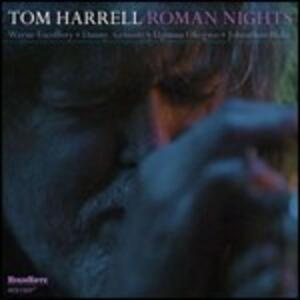 Roman Nights - CD Audio di Tom Harrell