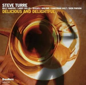 Delicious and Delightful - CD Audio di Steve Turre