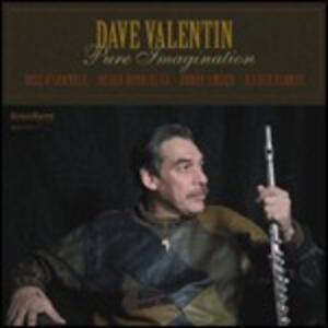 Pure Imagination - CD Audio di Dave Valentin
