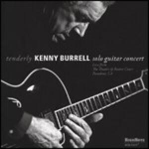 Tenderly. Solo Guitar Concert - CD Audio di Kenny Burrell