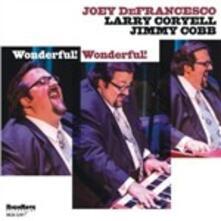 Wonderful! Wonderful! - CD Audio di Joey DeFrancesco
