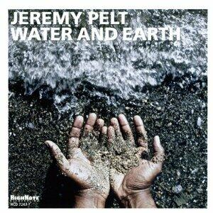 Water and Earth - CD Audio di Jeremy Pelt