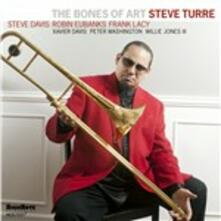 The Bones of Art - CD Audio di Steve Turre