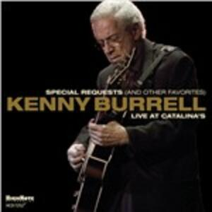 Special Requests (and Other Favorites) - CD Audio di Kenny Burrell