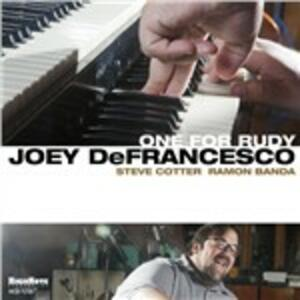 One for Rudy - CD Audio di Joey DeFrancesco